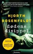 """Dødens disippel - kriminalroman"" av Michael Hjorth"