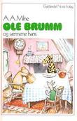 """""""Ole Brumm og vennene hans"""" av Alan Alexander Milne"""