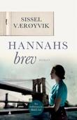"""""""Hannahs brev - roman"""" av Sissel Værøyvik"""