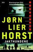 """""""Jakthundene - kriminalroman"""" av Jørn Lier Horst"""