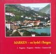 """Marken - - en bydel i Bergen"" av Jo Gjerstad"