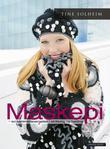 """""""Maskepi - en sammensvergelse i strikking og hekling"""" av Tine Solheim"""