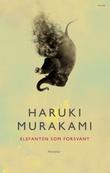 """""""Elefanten som forsvant"""" av Haruki Murakami"""