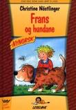 """""""Frans og hundane"""" av Christine Nöstlinger"""