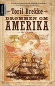"""""""Drømmen om Amerika"""" av Toril Brekke"""