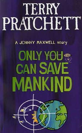 """""""Only you can save mankind - a Johnny Maxwell story"""" av Terry Pratchett"""