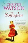 """Solfuglen - roman"" av Christie Watson"