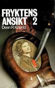 """""""Fryktens ansikt 2"""" av Dean R. Koontz"""
