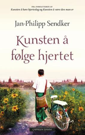 """""""Kunsten å følge hjertet"""" av Jan-Philipp Sendker"""