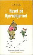 """""""Huset på Bjørnehjørnet"""" av Alan Alexander Milne"""