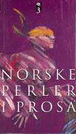 """""""Norske perler i prosa - 3. Noveller 1975-1993"""" av Janneken Øverland"""