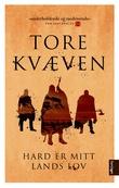 """""""Hard er mitt lands lov - roman"""" av Tore Kvæven"""