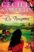 """""""La Peregrina roman"""" av Cecilia Samartin"""