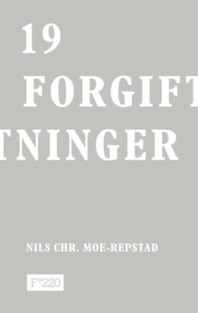"""""""19 forgiftninger"""" av Nils Chr. Moe-Repstad"""