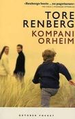 """""""Kompani Orheim - roman"""" av Tore Renberg"""