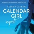 """Calendar girl - august"" av Audrey Carlan"
