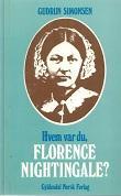 """""""Hvem var du Florence Nightingale?"""" av Gudrun Simonsen"""