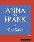 """""""Anna og Frank - dikt"""" av Gro Dahle"""