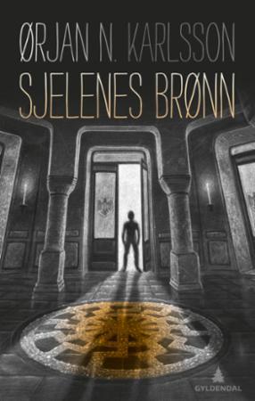 """""""Sjelenes brønn"""" av Ørjan N. Karlsson"""