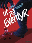 """""""Ut på eventyr"""" av Bjørn Ousland"""