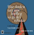 """""""Har døden tatt noe fra deg så gi det tilbake - Carls bok"""" av Naja Marie Aidt"""