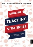 """English teaching strategies methods for english teachers of 10 to 16-year-olds"" av Ion Drew"