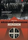 """""""Nådeløse nordmenn - Hirden 1933 - 1945"""" av Eirik Veum"""
