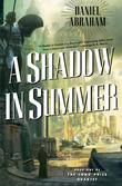 """A Shadow in Summer (Long Price Quartet)"" av Daniel Abraham"