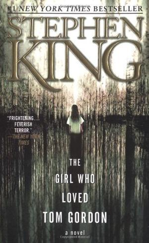 """""""The Girl Who Loved Tom Gordon"""" av Stephen King"""