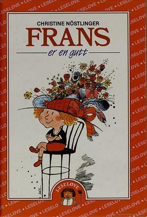 """""""Frans er en gutt"""" av Christine Nöstlinger"""