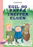 """""""Egil og pappa treffer elgen"""" av Camilla Kuhn"""
