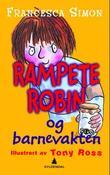 """""""Rampete Robin og barnevakten"""" av Francesca Simon"""