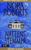"""""""Nattens stemmer"""" av Nora Roberts"""