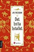 """""""Det hvite hotellet"""" av Jo Nesbø"""