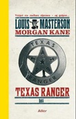 """Texas Ranger"" av Louis Masterson"