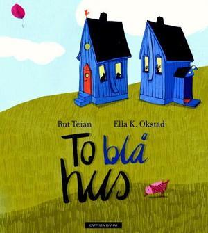 """""""To blå hus"""" av Rut Teian"""