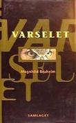 """Varselet - roman"" av Magnhild Bruheim"
