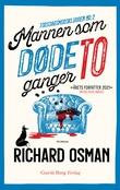 """""""Mannen som døde to ganger"""" av Richard Osman"""