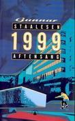 """1999 - aftensang"" av Gunnar Staalesen"