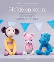 """""""Hekle en venn - 35 figurer barna vil elske"""" av Anette B. Andreassen"""