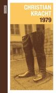 """""""1979 - en roman"""" av Christian Kracht"""
