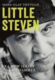 """""""Little Steven fra New Jersey til Lilyhammer"""" av Hans-Olav Thyvold"""