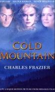 """""""Cold mountain"""" av Charles Frazier"""