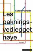 """""""Les pakningsvedlegget nøye - ta vare på pakningsvedlegget. Du kan få behov for å lese det igjen"""" av Karen Havelin"""