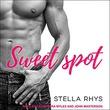 """Sweet Spot - Irresistible Series, book 1"" av Stella Rhys"