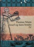 """""""Josef og hans brødre - fjerde roman"""" av Thomas Mann"""