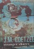 """""""Stranger shores - essays 1986-1999"""" av J.M. Coetzee"""