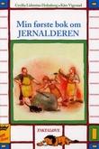 """""""Min første bok om jernalderen"""" av Cecilia Lidström Holmberg"""