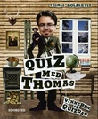 """""""Quiz med Thomas"""" av Thomas Kolåsæter"""