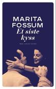 """Et siste kyss - roman"" av Marita Fossum"